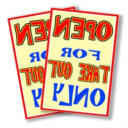 Open For Take Out Only Restaurant Posters Signage - 2 Sizes