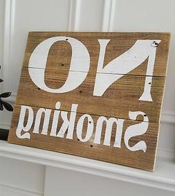 Rustic No Smoking Sign for Home or Business/Restaurant/Offic
